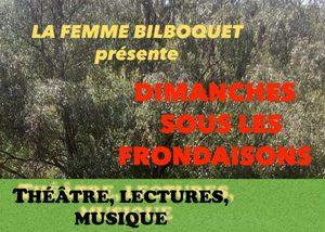 La Femme Bilboquet présente «Dimanches sous les frondaisons»